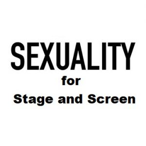 Sexual Embodiment For Stage and Screen – Six week course