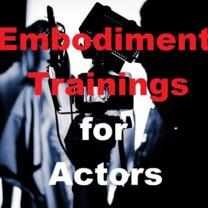 Embodiment For Actors Physical Trainings